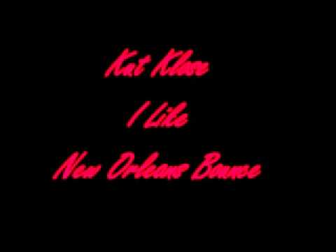Kut Klose - I Like (NEW ORLEANS BOUNCE)