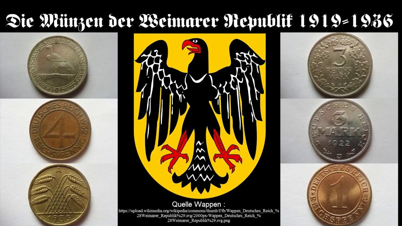 Die Münzen Der Weimarer Republik 1919 1936 Youtube
