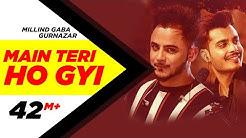 Millind Gaba   Crossblade Live   Gurnazar   Robby Singh  Main Teri Ho Gayi  Latest Punjabi Song 2019
