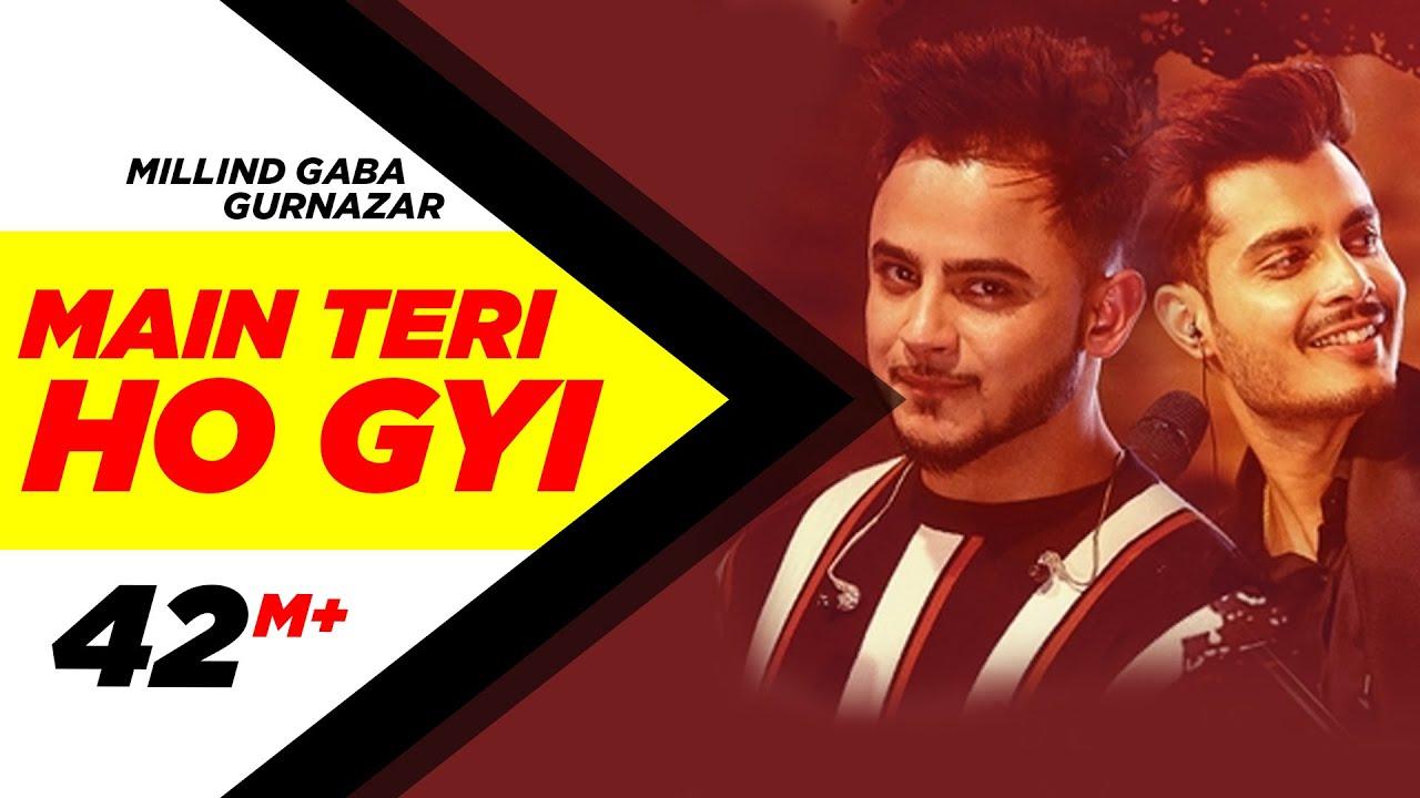 Download Millind Gaba   Crossblade Live   Gurnazar   Robby Singh  Main Teri Ho Gayi  Latest Punjabi Song 2019