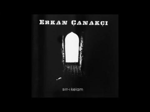 Erkan Çanakçı - Bir Tek Allahtır [© ARDA Müzik]