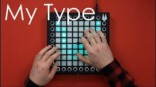 The Chainsmokers - My Type (MAGNÜS & X TEEF Remix) // Launchpad Cover/Remix by Vitacity