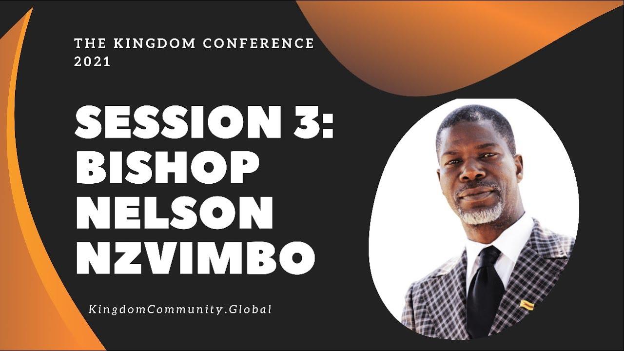 Session 3 - Kingdom Conference - Bishop Nelson
