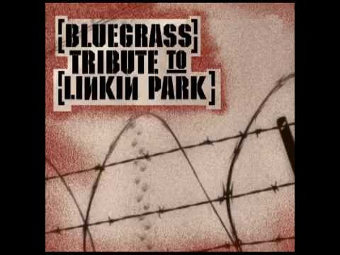 Numb - Bluegrass Tribute to Linkin Park - Pickin' On Series