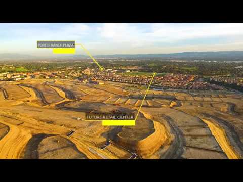 Porter Ranch Master Plan Aerial Video