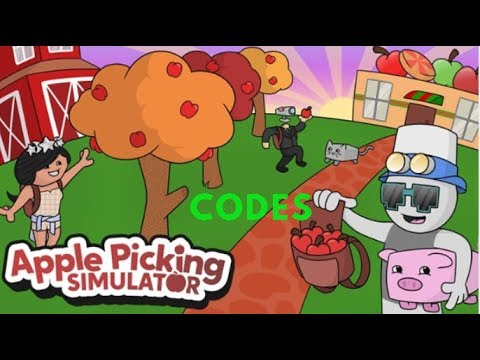 Roblox Apple Picking Simulator Codes 2019 Youtube - roblox apple picking simulator codes