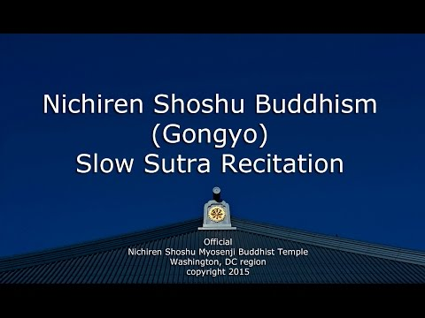Nichiren Shoshu Buddhism - Gongyo - Sutra Recitation (OFFICIAL)