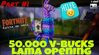 50.000 V-BUCKS Lama Ouverture [Partie #1] - Fortnite Rette die Welt TC-Maker (en)