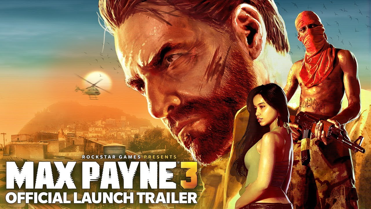 Max Payne 3 Official Launch Trailer Youtube