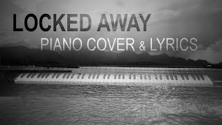 Video LOCKED AWAY - R. City feat. Adam Levine (piano cover by Ducci + lyrics) download MP3, 3GP, MP4, WEBM, AVI, FLV Oktober 2017