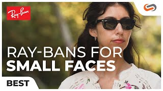 Best Ray-Ban Sunglasses for Sm…