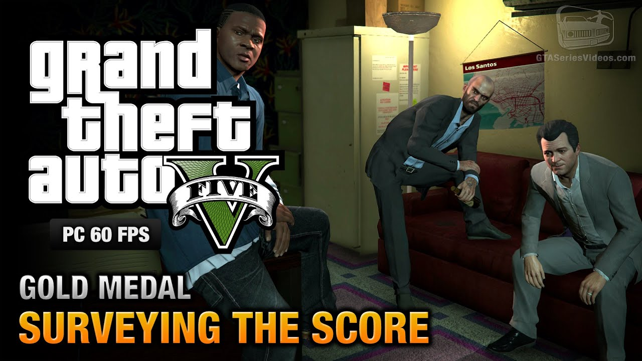 GTA 5 PC - Mission #56 - Surveying the Score [Gold Medal Guide - 1080p 60fps] #1