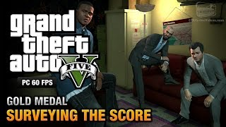 GTA 5 PC - Mission #56 - Surveying the Score [Gold Medal Guide - 1080p 60fps]
