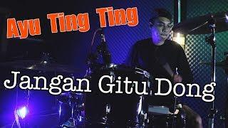 Ayu Ting Ting Jangan Gitu Dong Cover By Viscy Erva