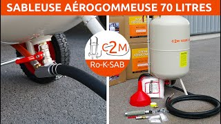Test de la Sableuse aérogommeuse 70 litres avec détendeur