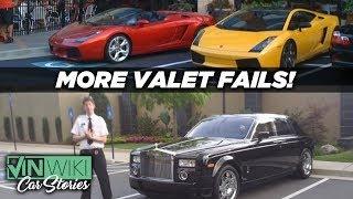 Even More Valet Fails