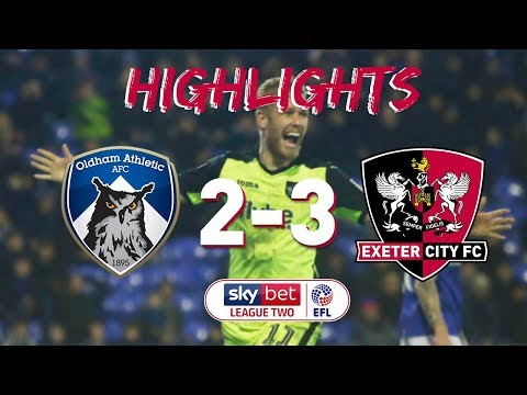 HIGHLIGHTS: Oldham Athletic 2 Exeter City 3 (22/12/18) EFL Sky Bet League Two
