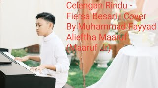 Celengan Rindu - Fiersa Besari   Cover By Muhammad Fayyad Alieftha _ Maaruf Jr