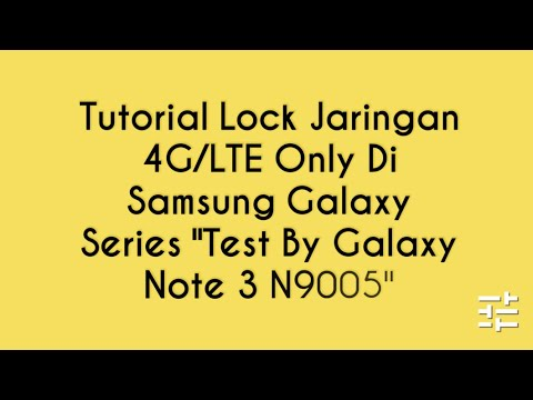 Tutorial / Cara Lock Jaringan 4G/LTE ONLY Di Samsung Galaxy Series ...