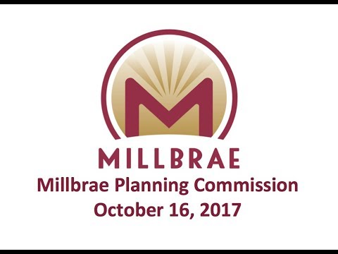 Millbrae Planning Commission - October 16, 2017