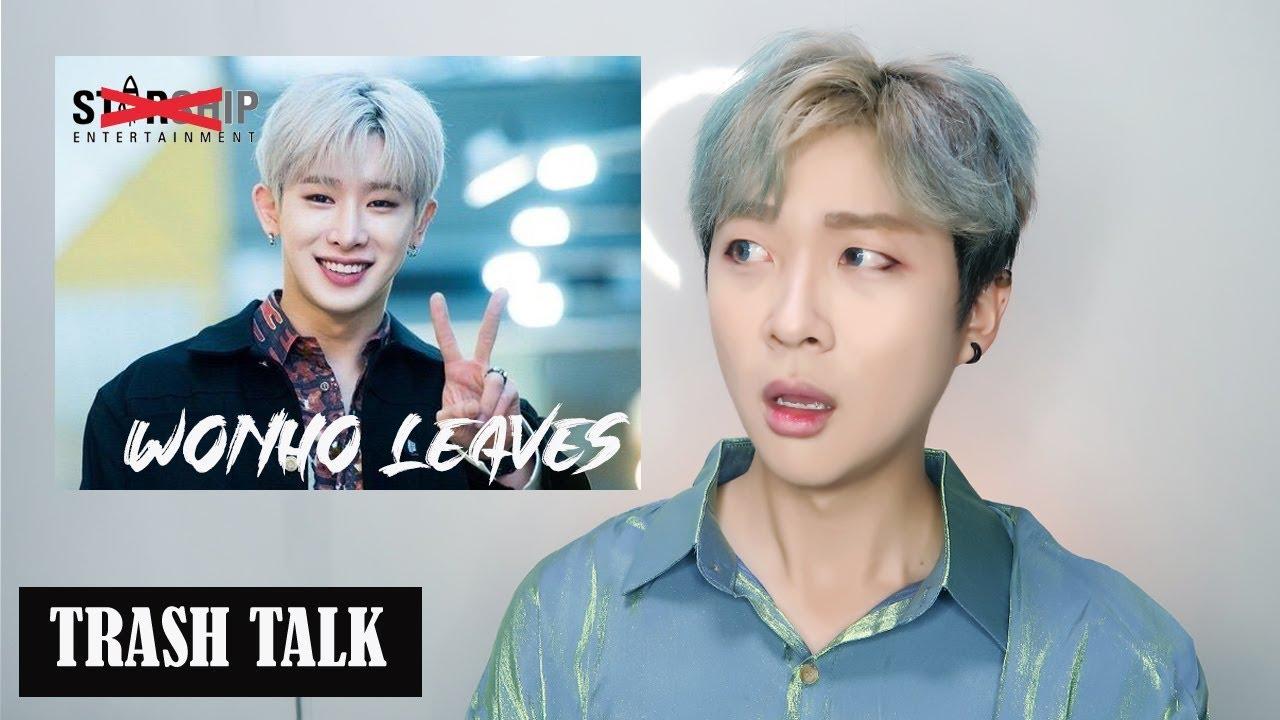 Trash Talk Ep10 Wonho Leaves Monsta X And Starship Entertainment ̛í˜¸íƒˆí‡´ë°˜ëŒ€ Youtube