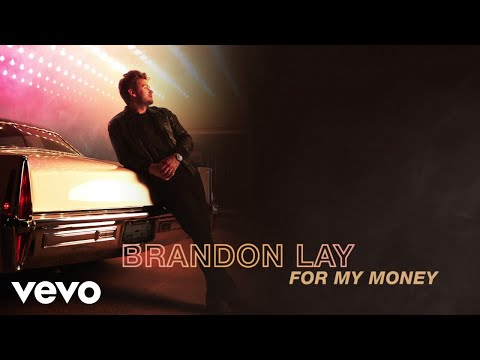 Ken Andrews - Check out new music from Brandon Lay - this is For My Money