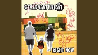 GOOD4NOTHING - Never Back Down