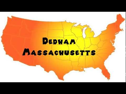 How to Say or Pronounce USA Cities — Dedham, Massachusetts