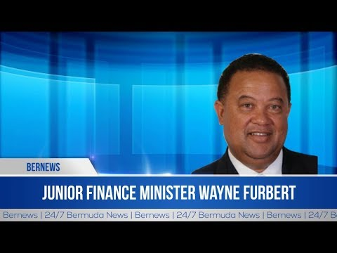 House | Junior Finance Minister Wayne Furbert | Economic Substance Bill | Dec 17, 2018