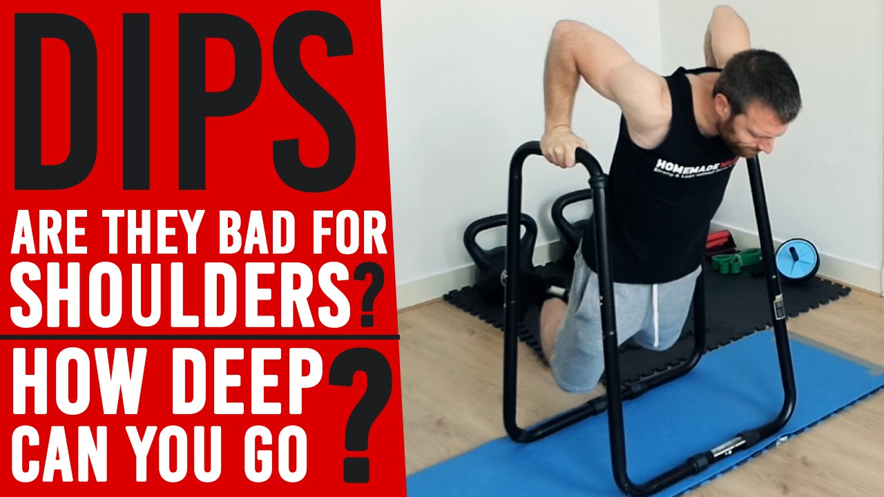 how deep can you go during dips (shoulder pain & elbow angle