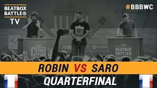 Robin vs Saro - Loop Station Quarterfinal - 5th Beatbox Battle World Championship