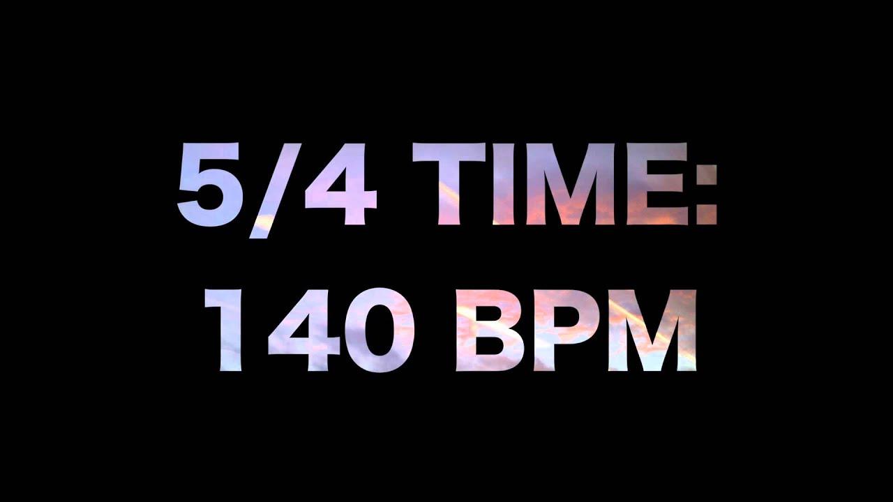 5/4 Time: 140 BPM