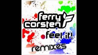 Ferry Corsten - Feel It (Jacob van Hage Remix) PREVIEW