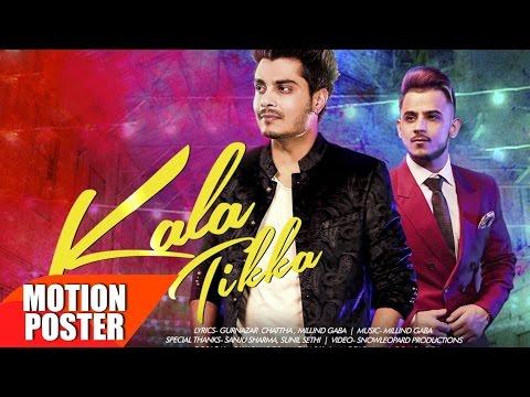 Motion Poster   Kala Tikka   Gurnazar feat Millind Gaba   Full Song Coming Soon   Speed Records