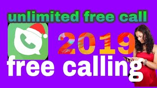 unlimited free call any time for android phone in google play store 2019