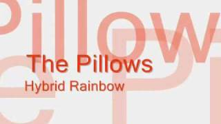 The Pillows; Hybrid Rainbow lyrics