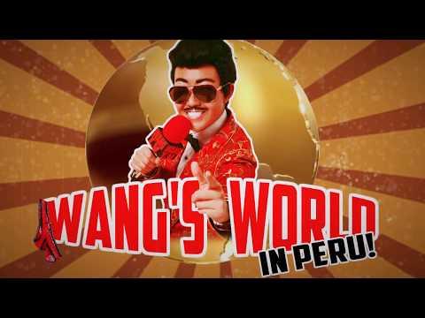 Wang's World:  Wang Newton In Peru!  #1 Travel Show