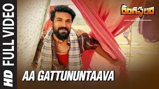 Gambar cover Aa Gattununtaava Full Video Song || Rangasthalam Video Songs || Ram Charan,Samantha, Devi Sri Prasad