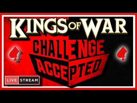 Kings of War - Challenge Accepted - Monday Night Live