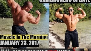 cambronero update muscle in the morning january 23 2017