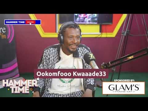 Exclusive !!!! I am back, Ookomfooo Kwaaade33 on Hammer Time