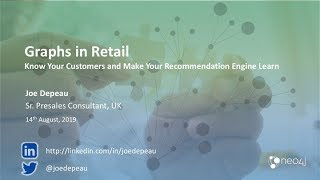 Graphs in Retail  Know Your Customers and Make Your Recommendation Engine Learn