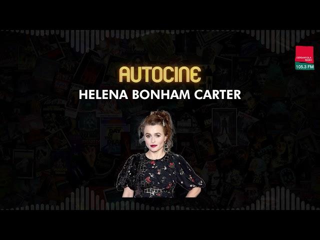 Autocine 4x22: HELENA BONHAM CARTER con Marta Vilaró de Arrieta
