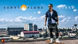 Sonny Flame - Liber (cu versuri)