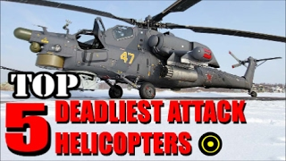 Top 5 Most Advanced Attack Helicopters in The World.