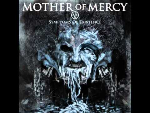 Mother Of Mercy - Soul Burns Slow
