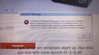 Error api-ms-win-core-synch-l1-2-0.dll on windows start up / Visual C++