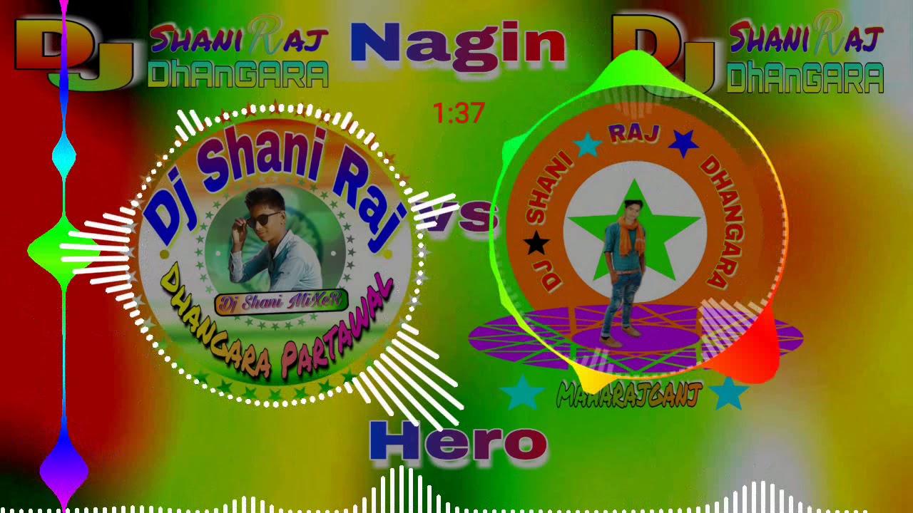 DJ Raj Kamal Basti Jaisa // Nagin VS Hero Hard Dance Toing + Kick + Fadu  MixXx DJ Shani Raj Dhangara
