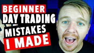 Beginner Day Trading Mistakes I