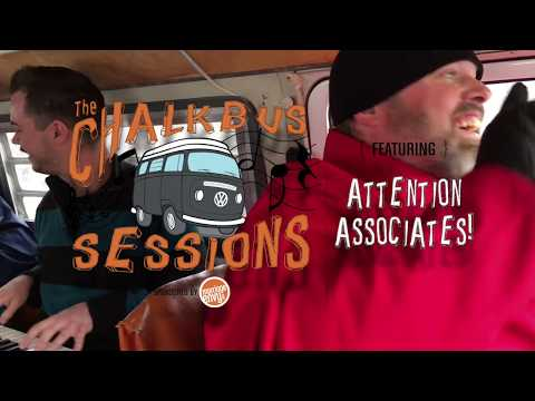 #ChalkBus Session 01 — Attention Associates! (Raw and Uncut)